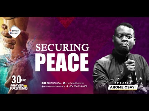 SECURING PEACE || APOSTLE AROME OSAYI || DAY 8 - 30 DAYS FASTING & PRAYER || 11-01-2021
