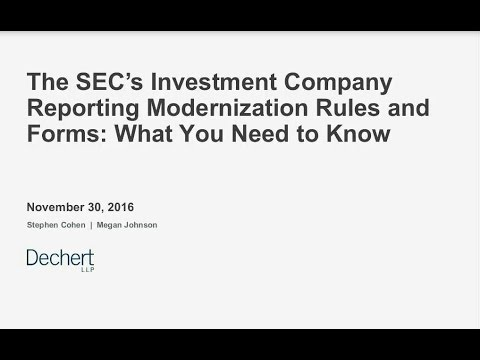 The SEC's Investment Company Reporting Modernization Rules and Forms: What You Need to Know