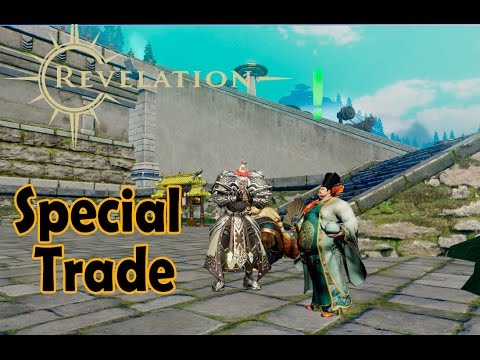 Special Trade Quest or Best way to farm Fealty in Revelation Online