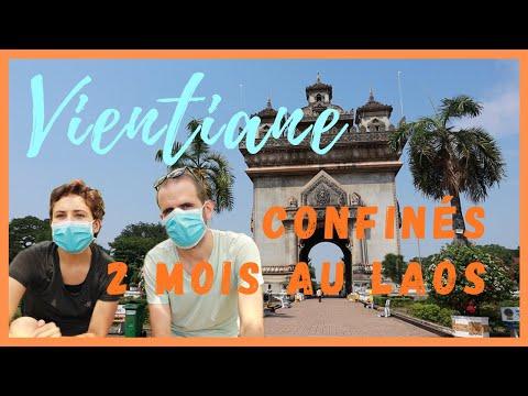 Voyage & Coronavirus  | CONFINEMENT et déconfinement à VIENTIANE  | Voyager au #LAOS #1
