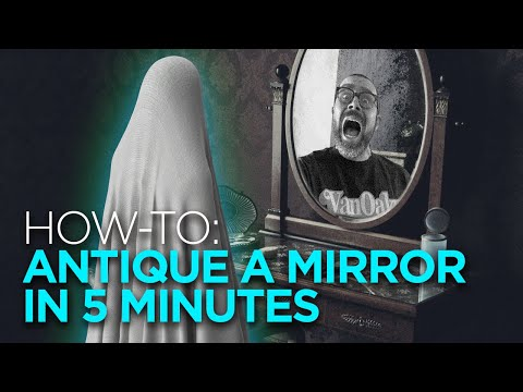 HOW-TO: Antique a Mirror in 5 Minutes