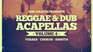 Don Goliath - Reggae Dub Acapellas Vol 4 - Loopmasters Samples