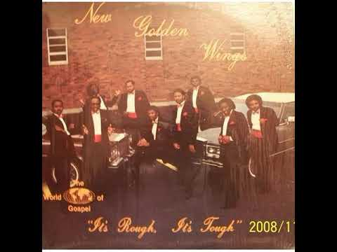 It's Rough, It's Tough (full album) - New Golden Wings [1982 Gospel/Funk/Soul]