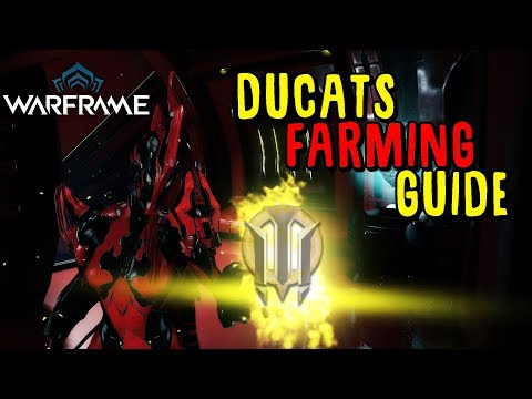 [Warframe] Efficient Ducats Farming Guide