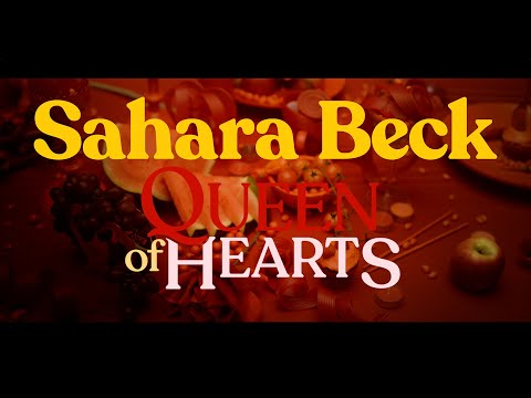 Sahara Beck  - Queen of Hearts Official Video