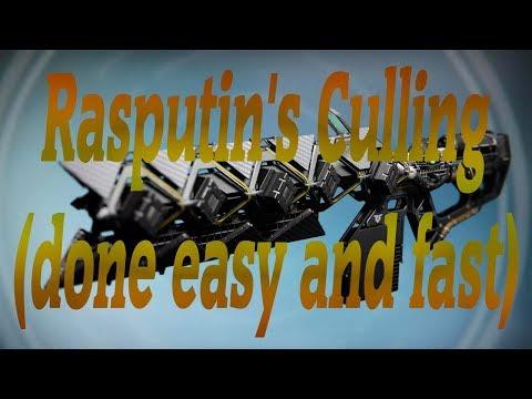 Rasputin's Culling (done easy and fast)