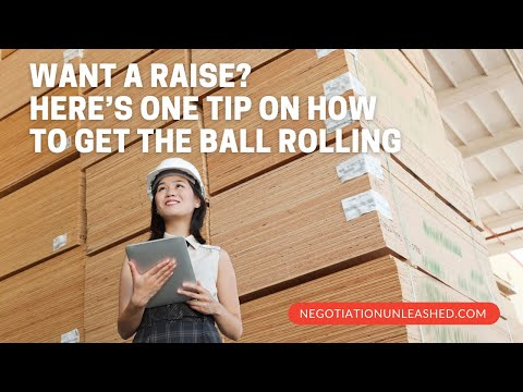 Want a Raise? Here's One Tip On How to Get The Ball Rolling
