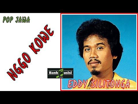 Eddy Silitonga – Nggo Kowe | 𝘽𝙖𝙣𝙠𝙢𝙪𝙨𝙞𝙨𝙞