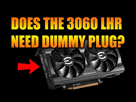 Does the 3060 LHR Need a Dummy Plug When Mining With NBminer hashrate Unlock?