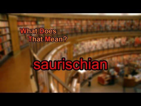 What does saurischian mean?