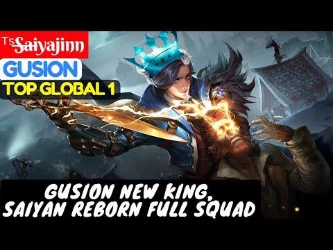 Gusion New King, Saiyan Reborn Full Squad [Top GLobal 1 Gusion] ᵀˢS̶a̶i̶yajinn Gusion Gameplay Build