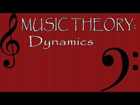 Music Theory: Dynamics