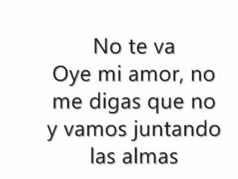 Oye Mi Amor - Maná