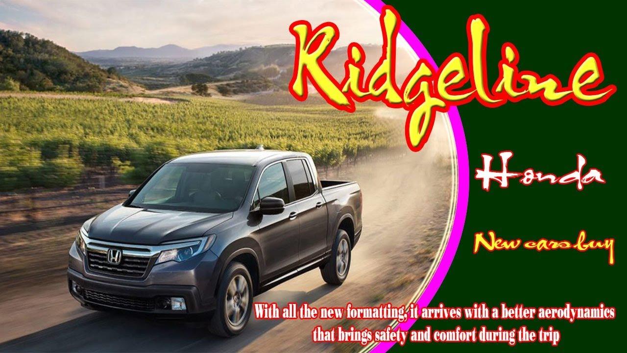 2020 Honda Ridgeline Changes, Specs, Colors >> 2020 Honda Ridgeline 2020 Honda Ridgeline Type R 2020 Honda Ridgeline Sport New Cars Buy