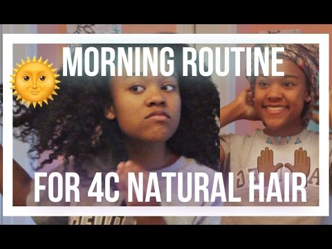 Morning Routine for Waist Length 4c Natural Hair