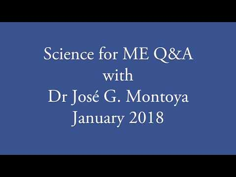 Science for ME Q&A with Dr José G. Montoya, 16th January 2018