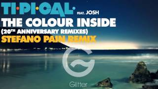 TI.PI.CAL. feat. JOSH - The colour inside (Stefano Pain remix) [Official]