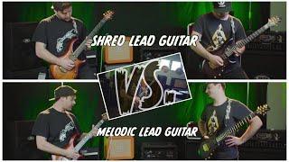 Shred Lead Guitar VS Melodic Lead Guitar
