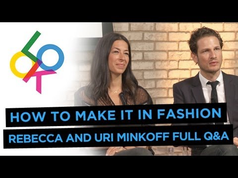 Rebecca Minkoff & Uri Minkoff: How to Make it in Fashion from Fashionista