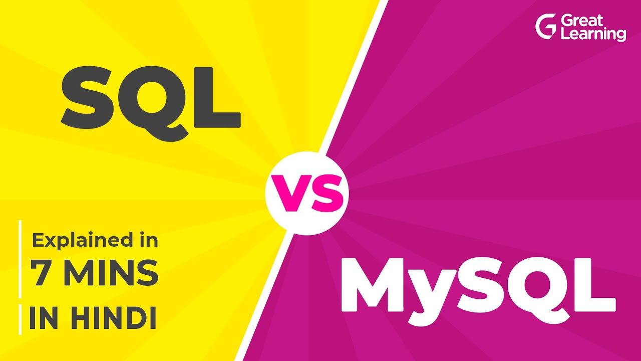 SQL vs MySQL Explained in Hindi in 7 mins   Difference between SQL and MySQL