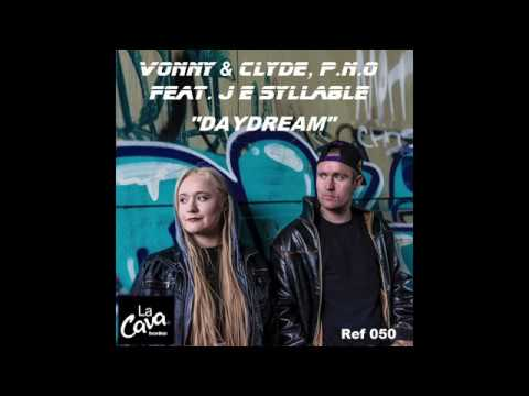 """""""DAYDREAM""""- Vonny & Clyde, P.n.o feat. J E Syllable"""
