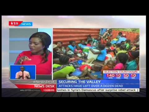 News Desk: Analysis of the President's directive to deploy KDF soldiers in Kerio Valley