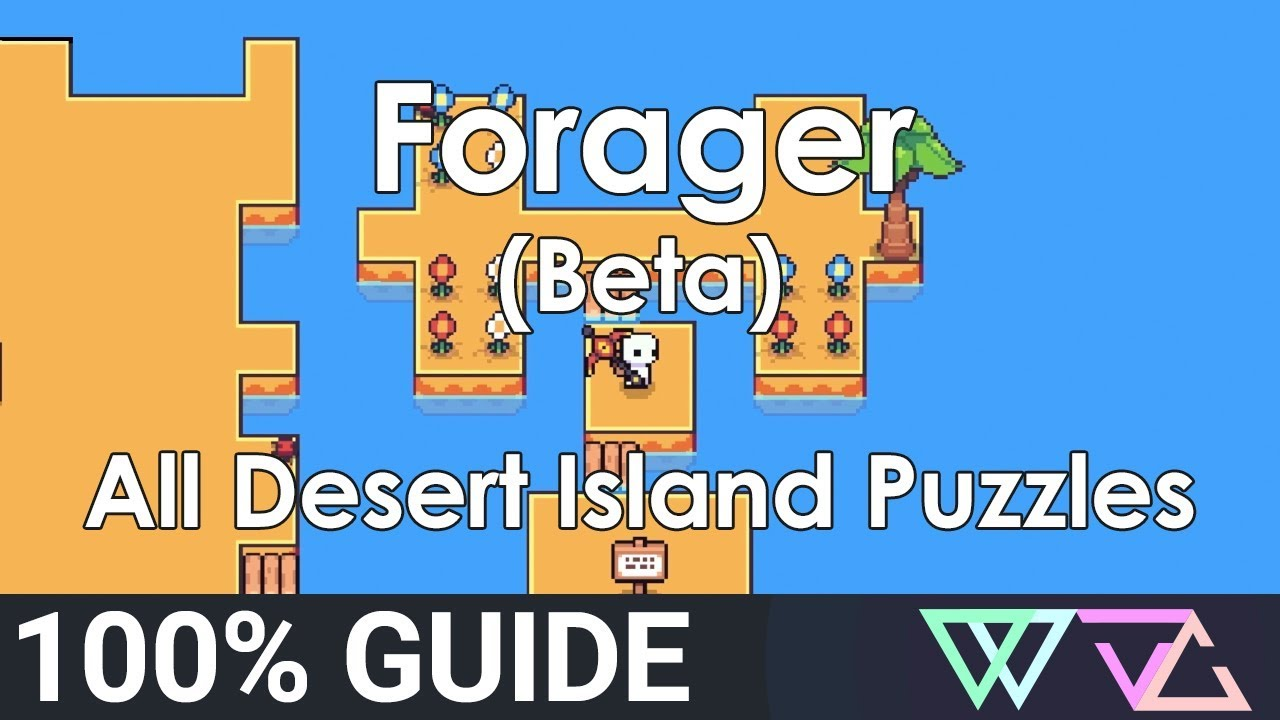 Forager Beta 100 Guide All Desert Island Puzzles