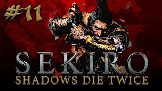 Sekiro: Shadows Die Twice #11