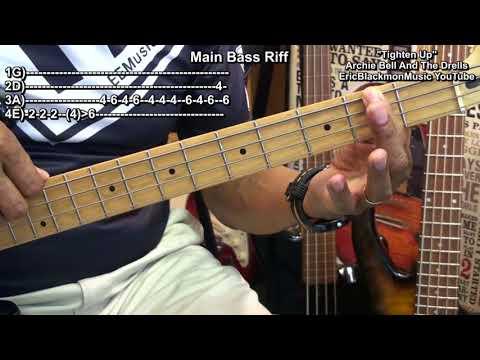 How To Play TIGHTEN UP On Bass Guitar Archie Bell & The Drells EricBlackmonMusic BASS
