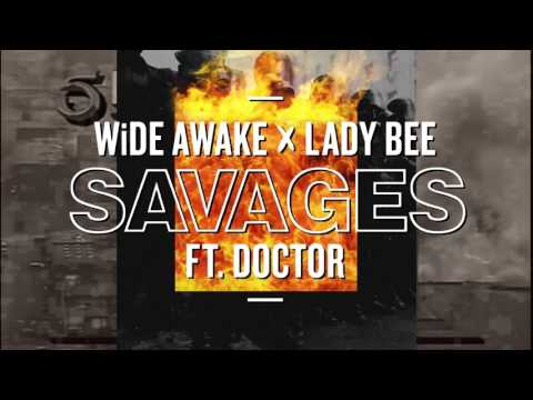 WiDE AWAKE & Lady Bee - Savages (ft. Doctor) | Dim Mak Records
