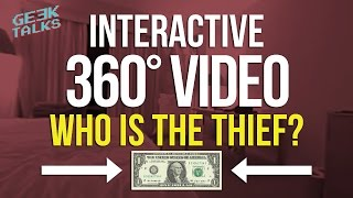 Who is the thief? an interactive 360 video!