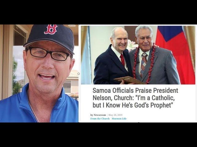 News! Roman Catholic Samoa Official Claims Mormon Russell M. Nelson is God's Prophet!