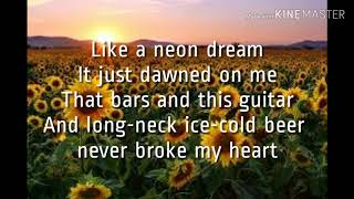 Beer never broke my heart- Luke Combs | Lyrics Video