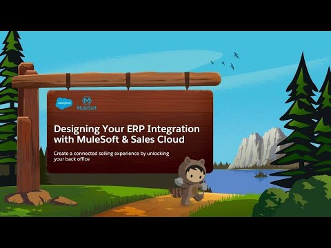 Designing Your ERP Integration With MuleSoft & Sales Cloud