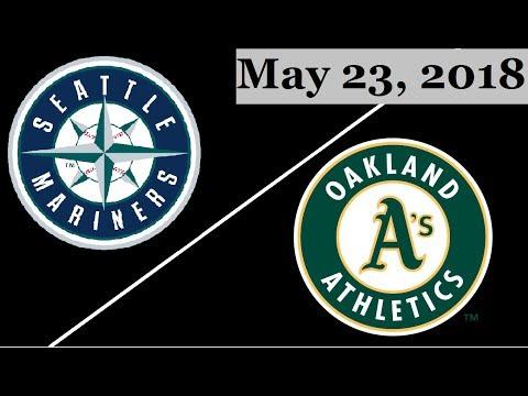Seattle Mariners vs Oakland Athletics Highlights || May 23, 2018