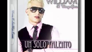 """William El Magnifico - """" La Cosquillita """" Ft. El Kuate"""