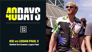 40 DAYS: Logan Paul's Countdown to Fight Night