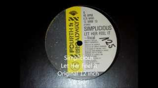 Simplicious - Let Her Feel it Original 12 inch Version 1984