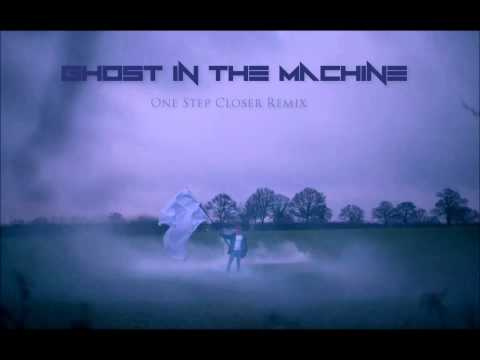 Linkin Park  One Step Closer Ghost in the Machine Remix
