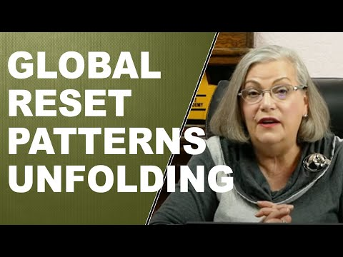 GLOBAL RESET PATTERNS UNFOLDING:  Here's the Truth Behind the Lies