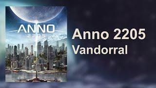 Anno 2205 Vandorral #1 [HUN]