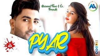 Pyar | Sunny Sunny | Siya Singh |JRB Records | Mainwal Films