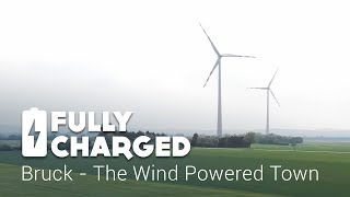Bruck - the Wind Powered Town | Fully Charged