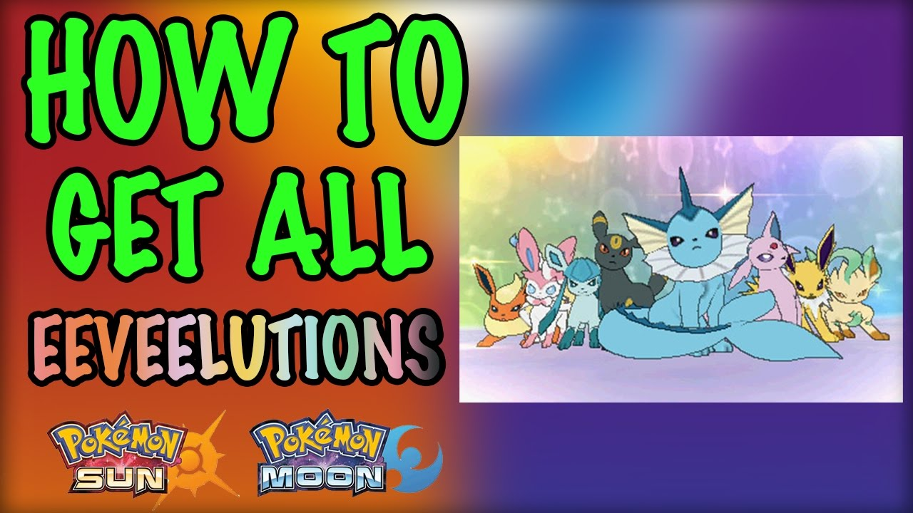also how to get all the eevee evolutions pokemon sun and moon youtube rh