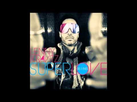 Lenny Kravitz - Superlove (Whatever Whatever Remix) (Audio) (HQ)