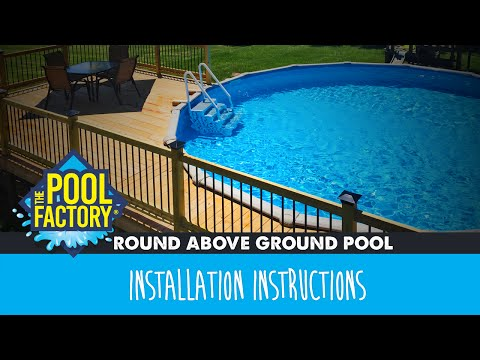 Round Above Ground Swimming Pool Installation Instructions