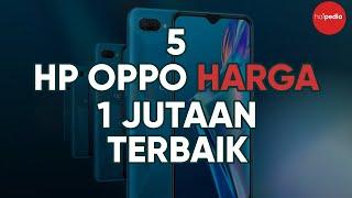 Daftar 5 HP OPPO harga 1 jutaan terbaik di tahun 2019. Nih, review 5 smartphone android murah terbar.