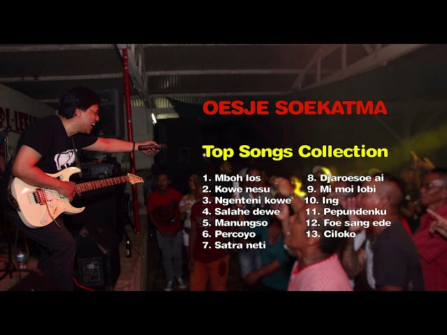 Oesje Soekatma -  Top Songs Collection