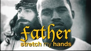 "Kanye West: The Meaning Behind ""Father Stretch My Hands"" 