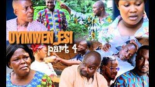 UYIMWEN -ESI - [PART 4  ] FINAL - LATEST BENIN MOVIES 2021
